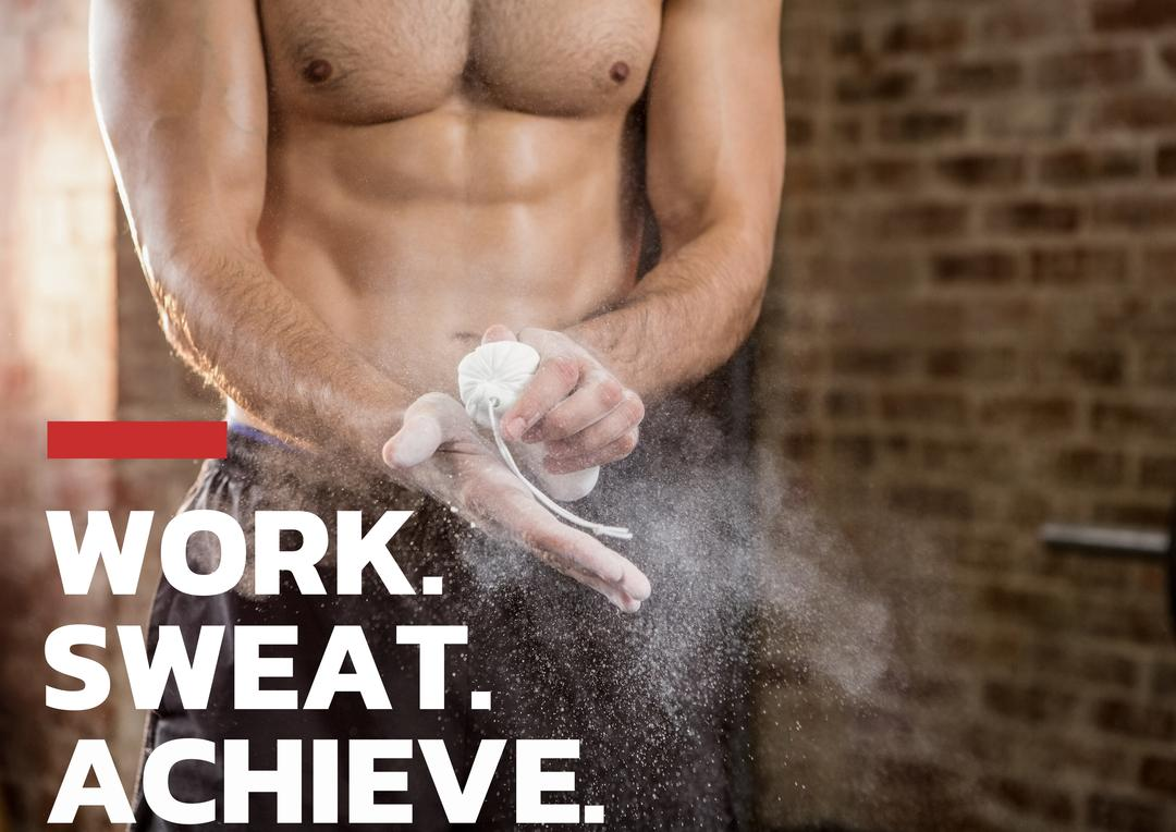 Digital composition of bodybuilder applying chalk powder on hands with text work, sweat and achieve